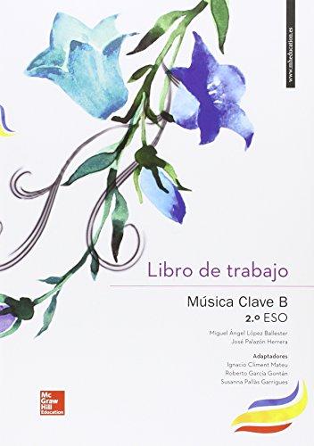 Música Clave B. Castellano. Libro De Trabajo. 2º ESO - 9788448610494