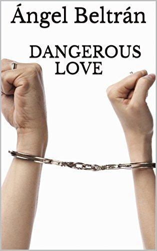 DANGEROUSLOVE (Spanish Edition)