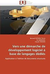 Vers une démarche de développement logiciel à base de langages dédiés: Application à l'édition de documents structurés