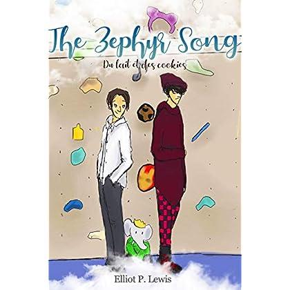 The Zephyr Song: Du lait et des cookies