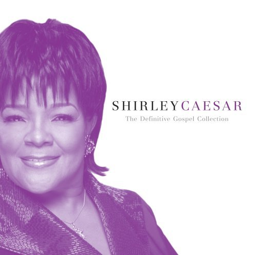 definitive-gospel-collection-by-shirley-caesar-2008-05-20