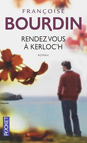 Rendez-vous à Kerloc'h par Françoise Bourdin