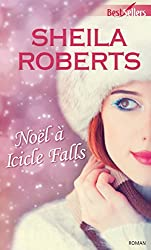 Noël à Icicle Falls (Best-Sellers)
