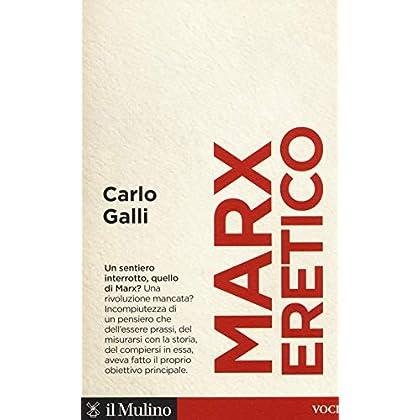 Marx Eretico