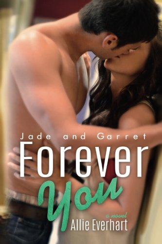 Forever You: The Jade Series #5: Volume 5