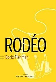 Rodéo par Boris Fishman