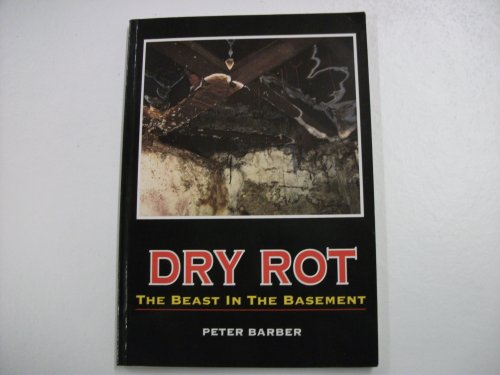 dry-rot-the-beast-in-the-basement