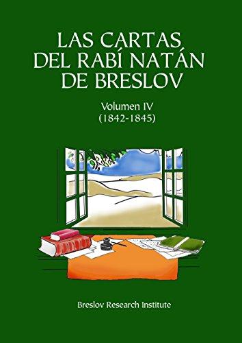 Las Cartas del Rabí Natán de Breslov - Vol. IV: Alim LiTerufá por Rabí Natán de Breslov
