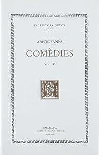 Comèdies, vol. IV: Els ocells. Lisístrata par  Aristófanes