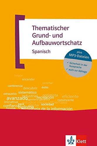 Thematischer Grund- und Aufbauwortschatz Spanisch: Buch + MP3-CD