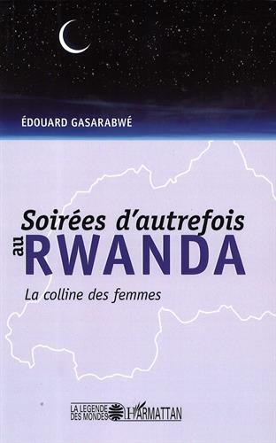 Soirées d'autrefois au Rwanda