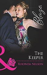 The Keeper (Mills & Boon Blaze) (Men Out of Uniform, Book 11)