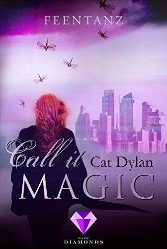 Call it magic 2: Feentanz von [Dylan, Cat, Otis, Laini]