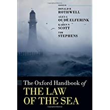 The Oxford Handbook of the Law of the Sea (Oxford Handbooks in Law)