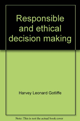 Responsible and ethical decision making: Advertising and editorial content par Harvey Leonard Gotliffe
