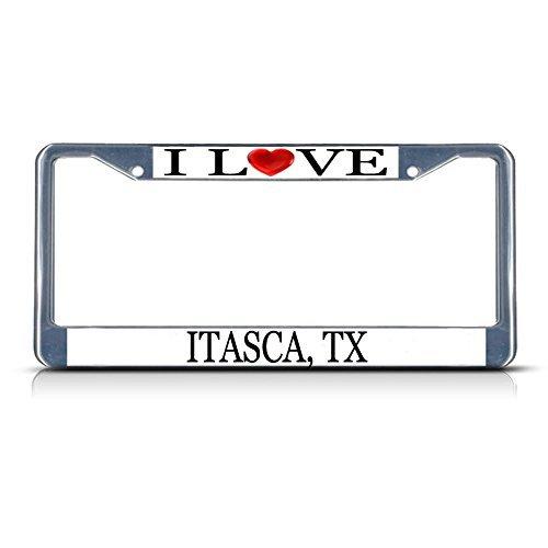 Nummernschild Rahmen I LOVE Herz Itasca TX Aluminium Metall Nummernschild Rahmen
