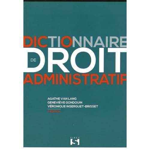 Dictionnaire de droit administratif - 7e éd.