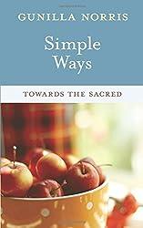 Simple Ways: Towards the Sacred
