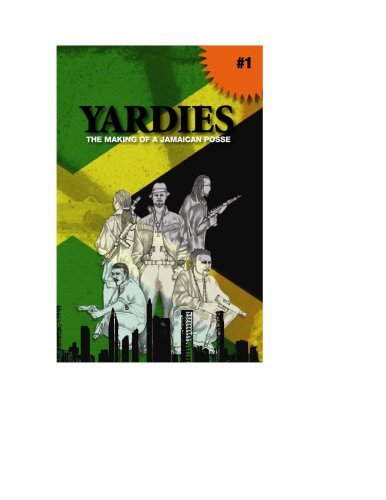 Title: Yardies The making of a Jamaican Posse