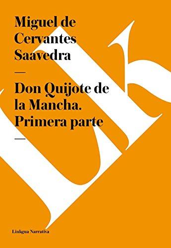 Don Quijote de la Mancha. Primera parte epub