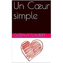 Un Cœur simple(Annoté) (French Edition)
