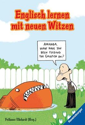 Englisch lernen mit neuen Witzen (Englischsprachige Taschenbücher)