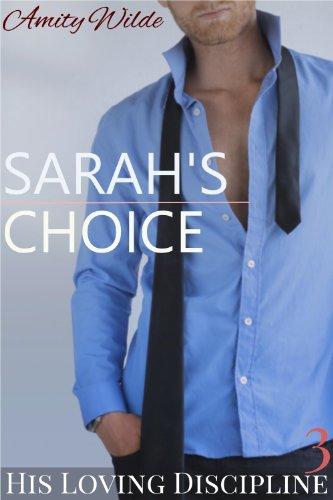 Sarah's Choice (His Loving Discipline)