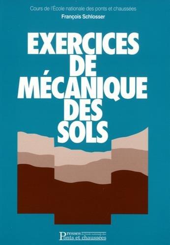 Exercices de mécanique des sols par Schlosser