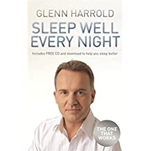 Sleep Well Every Night: The Hypnosis Solution for Deeper, Longer Sleep (Book & CD)