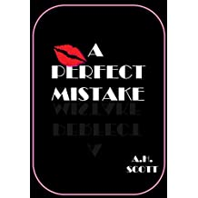 A Perfect Mistake (English Edition)
