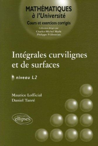Intégrales curvilignes et de surfaces Niveau L2 : Cours et exercices corrigés