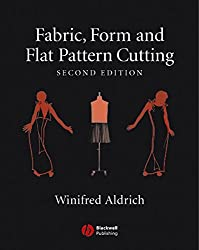 [(Fabric, Form and Flat Pattern Cutting)] [By (author) Winifred Aldrich] published on (August, 2007)