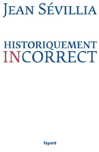 Historiquement incorrect (Divers Histoire)