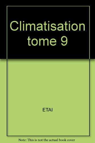 Climatisation tome 9