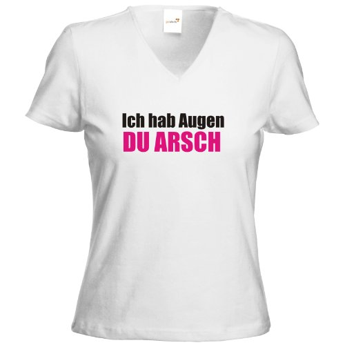 getshirts - Best of - T-Shirt Damen V-Neck - Fun - ich hab Augen du Arsch - weiss M (Arsch Weißes T-shirt)
