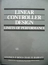 Linear Controller Design: Limits of Performance (Prentice Hall Information and System Sciences Series)
