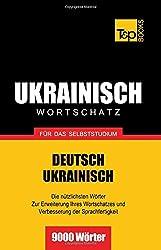 Ukrainischer Wortschatz für das Selbststudium - 9000 Wörter