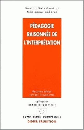 Pdagogie raisonne de l'interprtation. 2me dition corrige et augmente
