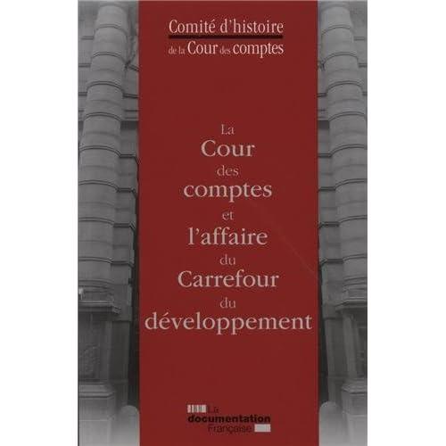 La cour des comptes et l'affaire du carrefour du développement