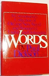 Words: A connoisseur's collection of old and new, weird and wonderful, useful and outlandish words