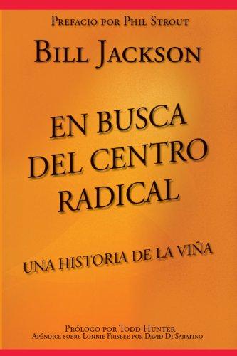 En Busca del Centro Radical: Una Historia de La Viña