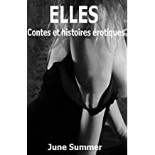 Elles: Histoires Erotiques