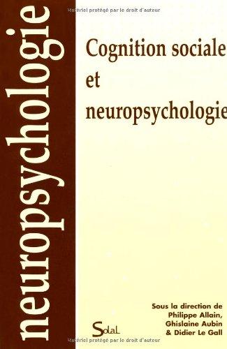 Cognition sociale et neuropsychologie par Philippe Allain