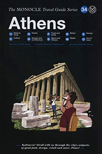 The Monocle Travel Guide to Athen: The Monocle Travel Guide Series