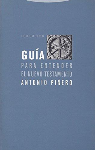 Descargar Libro Guía Para Entender El Nuevo Testamento (Estructuras y Procesos. Religión) de Antonio Piñero