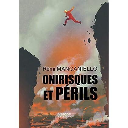 Onirisques et périls (VE.VERONE)