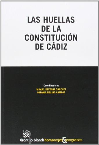 Las huellas de la Constitución de Cádiz (Homenajes y Congresos) por Ana Carmona Contreras