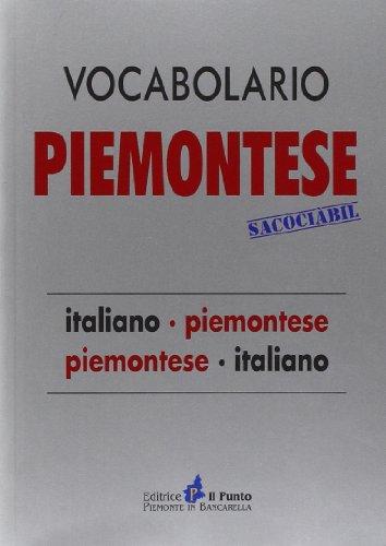 Vocabolario piemontese sacociàbil. italiano-piemontese, piemontese-italiano