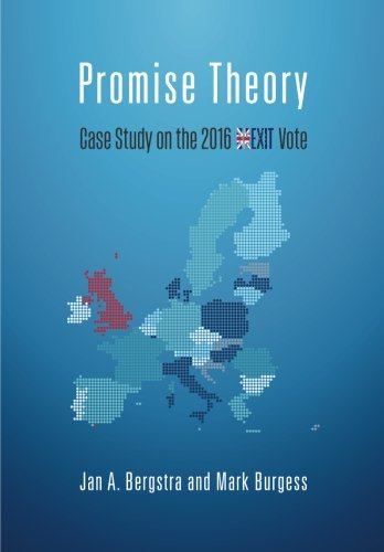 Promise Theory: Case Study on the 2016 Brexit Vote: Volume 2