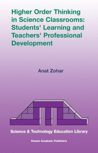 Higher Order Thinking in Science Classrooms: Students' Learning and Teachers' Professional Development